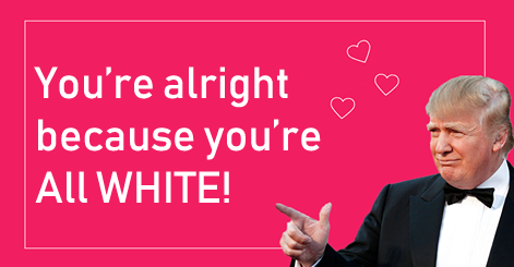 ecbaa1ecb298 30.png - Making Valentine's Day Great Again: Donald Trump On Valentine's Day Cards