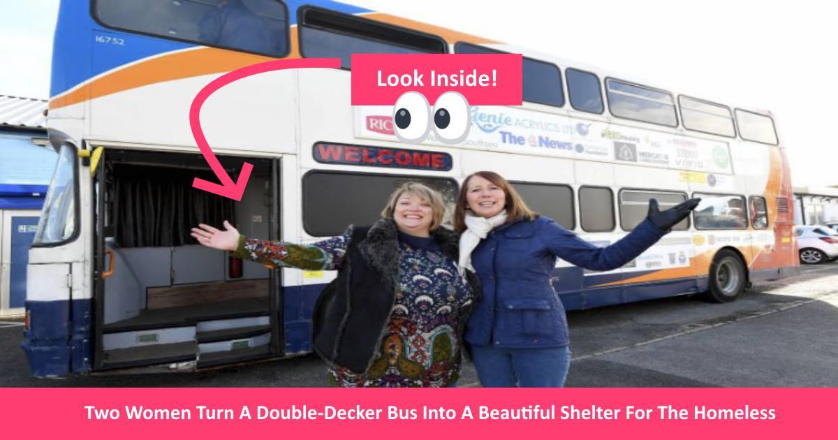 doubledeckerbus.jpg - Two Women Transformed A Double-Decker Bus Into A Beautiful Shelter For The Homeless