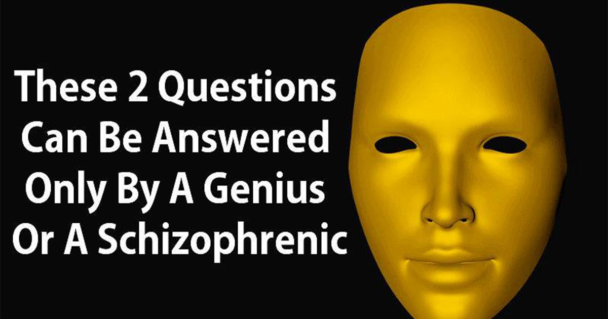 ec8db8eb84ac5 3.jpg - Essas duas perguntas que podem ser respondidas apenas por um gênio ou um esquizofrênico