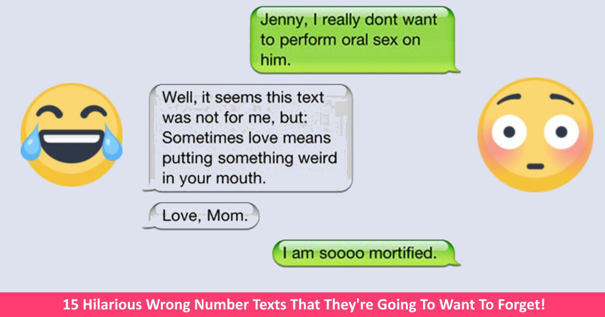 hilariouswrongnumbertexts.jpg - 15 Awkward Text Messages That Were Sent To The Wrong Number