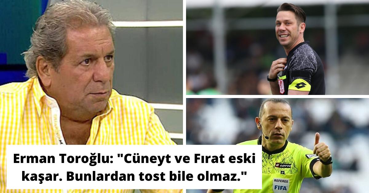 erman torogcc86lu   cucc88neyt ve firat eski kascca7ar bunlardan tost bile olmaz  .png - Türk Futbol Camiasında Geçtiğimiz Haftaya Damga Vuran Açıklamalar