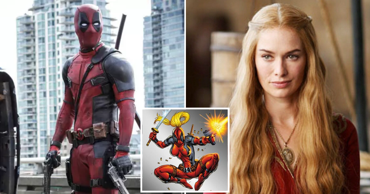 deadpool2.png - Deadpool Creators Want GoT Cersei Lannister To Play 'Lady Deadpool'