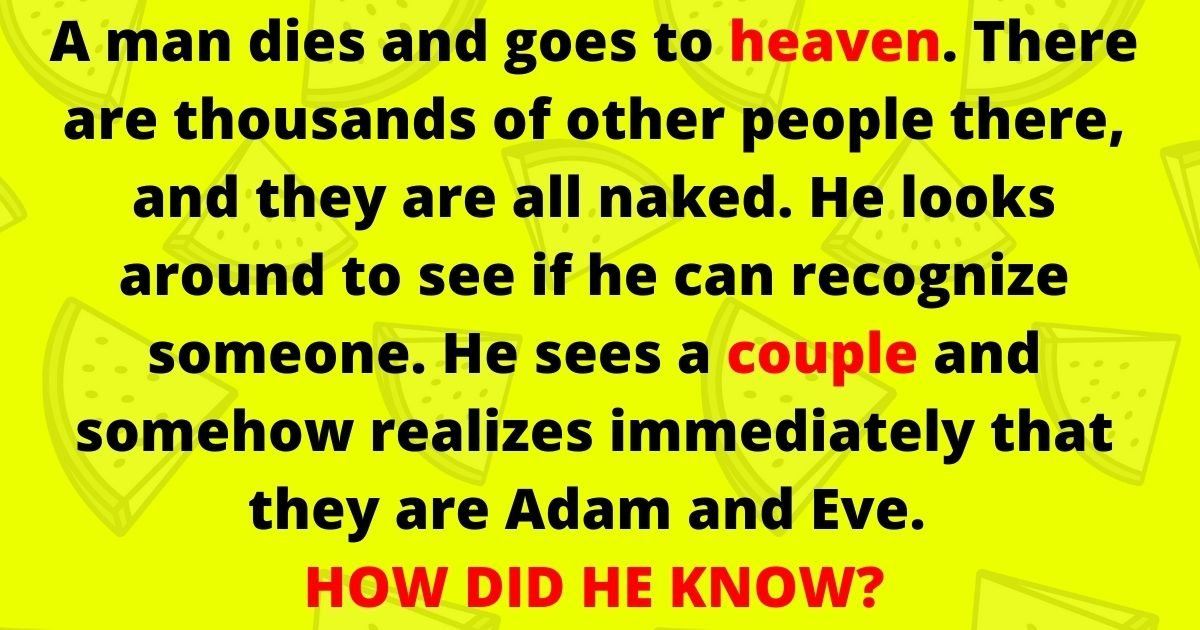 heaven3.jpg - 90% Of People Fail To Solve This Riddle But Can You Figure Out The Right Answer To This Simple Question?