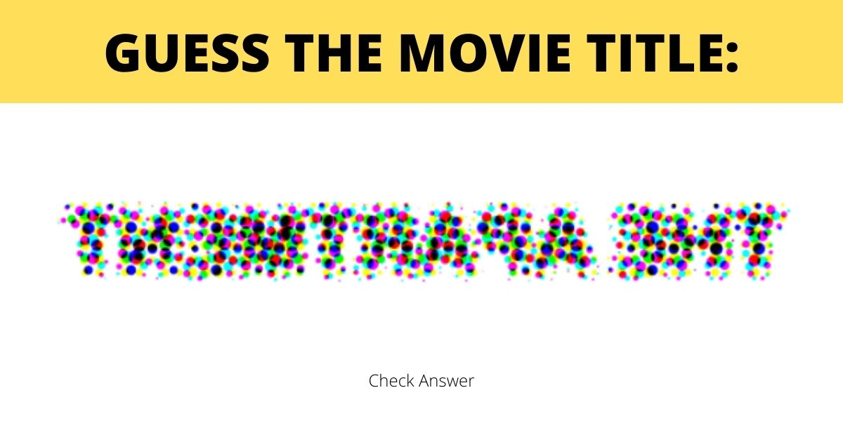 1 64.jpg - Can You Guess All FIVE MOVIE Titles Without Peeking At The Answer?